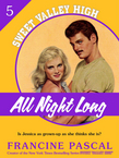 All Night Long (Sweet Valley High #5)
