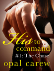 His to Command #1: The Chase