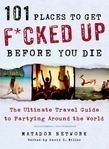 101 Places to Get F*cked Up Before You Die