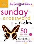 The New York Times Sunday Crossword Puzzles Volume 39