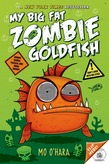 My Big Fat Zombie Goldfish
