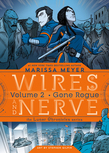 Wires and Nerve, Volume 2