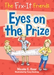 The Fix-It Friends: Eyes on the Prize