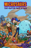 Microsaurs: Tiny-Raptor Pack Attack