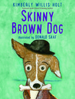 Skinny Brown Dog