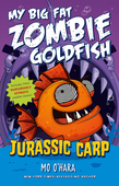 Jurassic Carp: My Big Fat Zombie Goldfish