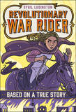 Sybil Ludington: Revolutionary War Rider