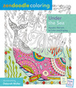 Zendoodle Coloring: Under the Sea