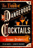The Book of Dangerous Cocktails