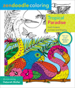 Zendoodle Coloring: Tropical Paradise