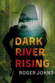 Dark River Rising