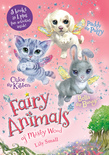 Chloe the Kitten, Bella the Bunny, and Paddy the Puppy 3-Book Bindup