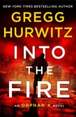 Gregg Hurwitz: Into the Fire