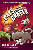 Cats in the Crater: My FANGtastically Evil Vampire Pet