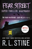 Fear Street Super Thriller: Nightmares