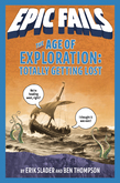 The Age of Exploration: Totally Getting Lost (Epic Fails #4)
