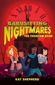 Babysitting Nightmares: The Phantom Hour