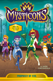 Mysticons: Prophecy of Evil