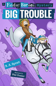 Big Trouble: A Friday Barnes Mystery