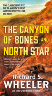 The Canyon of Bones and North Star