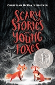 cover of Scary Stories for Young Foxes