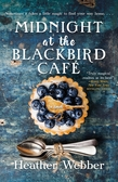 Midnight at the Blackbird Cafe