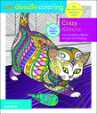 Zendoodle Coloring: Crazy Kittens