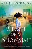 Mariah Fredericks: Death of a Showman