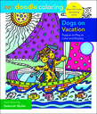 Zendoodle Coloring: Dogs on Vacation