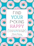 Find Your F*cking Happy