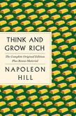 Think and Grow Rich: The Complete Original Edition Plus Bonus Material