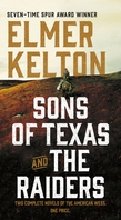 Sons of Texas and The Raiders: Sons of Texas