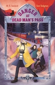 Danger at Dead Man's Pass: Adventures on Trains #4