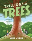 Trillions of Trees