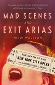 Mad Scenes and Exit Arias