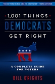 1,001 Things Democrats Get Right
