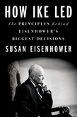 Susan Eisenhower: How Ike Led