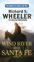 Wind River and Santa Fe
