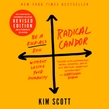 Radical Candor: Fully Revised & Updated Edition