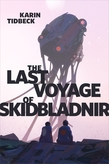 The Last Voyage of Skidbladnir