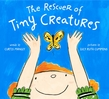 The Rescuer of Tiny Creatures