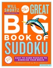 Will Shortz Presents The Great Big Book of Sudoku Volume 3