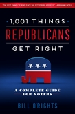 1,001 Things Republicans Get Right
