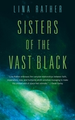 Sisters of the Vast Black
