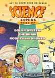 Science Comics Boxed Set: Solar System, The Brain, and Robots and Drones