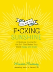 You Are My F*cking Sunshine