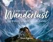 The Joy of Wanderlust