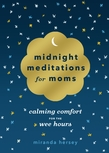 Midnight Meditations for Moms