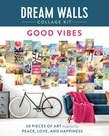 Dream Walls Collage Kit: Good Vibes