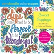 Zendoodle Colorscapes: Sweet Sayings